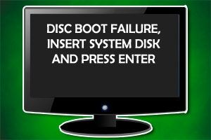 Ошибка DISC BOOT FAILURE, INSERT SYSTEM DISK AND PRESS ENTER. Как исправить?